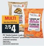 PC Kettle Cooked - Loads Of - Thick Cut Or World Of Flavourstm Potato Chips - 200/220 g