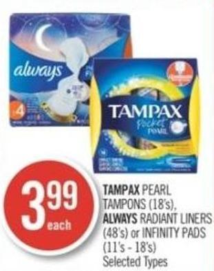 Tampax Pearl Tampons (18's) - Always Radiant Liners (48's) or Infinity Pads (11's - 18's)