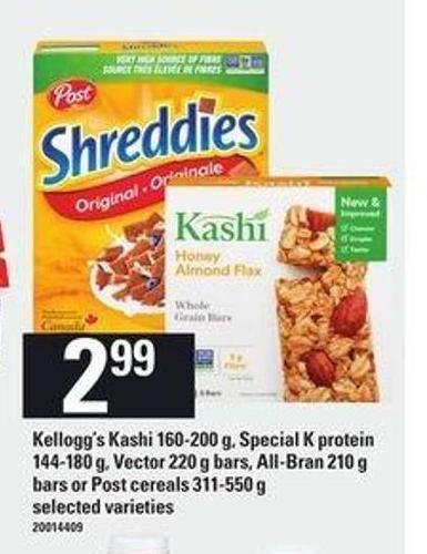 Kellogg's Kashi - 160-200 G - Special K Protein - 144-180 G - Vector - 220 G Bars - All-bran - 210 G Bars Or Post Cereals - 311-550 G