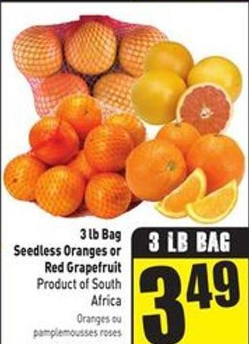 3 Lb Bag Seedless Oranges or Red Grapefruit