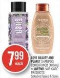 Love Beauty And Planet Shampoo - Conditioner (400ml) or Aveeno Hair Care Products