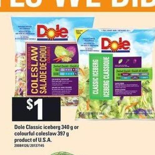 Dole Classic Iceberg 340 g Or Colourful Coleslaw 397 g