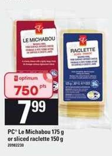 PC Le Michabou - 175 G Or Sliced Raclette - 150 G