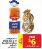 Dempster's Bread 675 g or English Muffins 6-pack