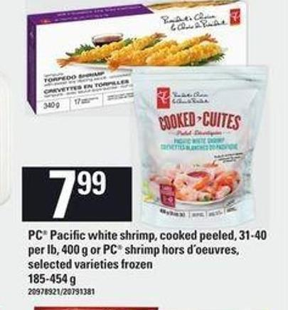 PC Pacific White Shrimp - Cooked Peeled - 31-40 Per Lb - 400 G Or PC Shrimp Hors D'oeuvres - 185-454 G