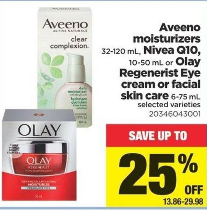 Aveeno Moisturizers - 32-120 Ml - Nivea Q10 - 10-50 Ml Or Olay Regenerist Eye Cream Or Facial Skin Care - 6-75 Ml