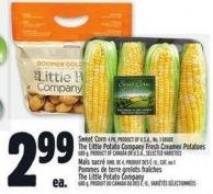 Sweet Corn 4 Pk.product Of U.S.A. - No. 1 Grade The Little Potato Company Fresh Creamer Potatoes 680 G - Product Of Canada Or U.S.A.