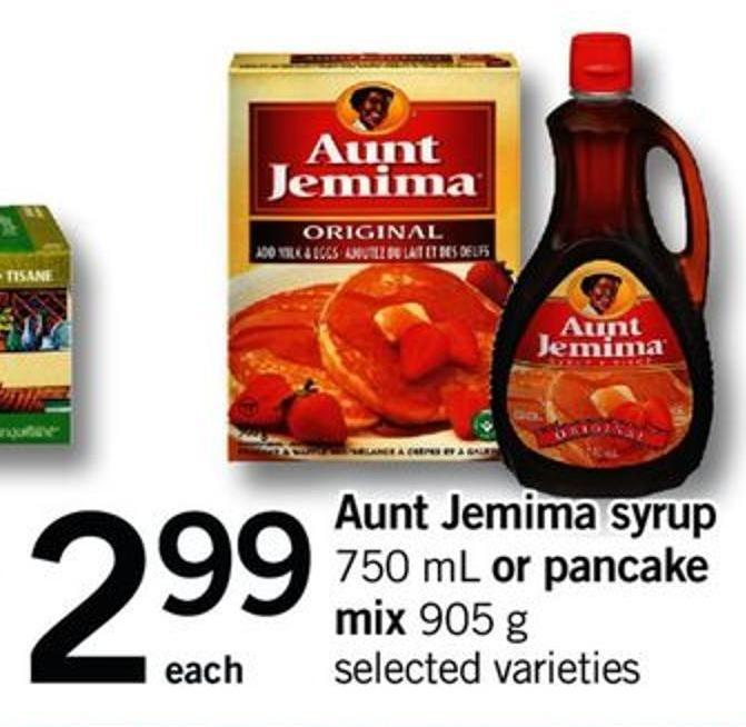 Aunt Jemima Syrup 750 ml or Pancake Mix 905 g