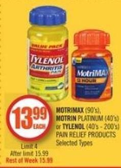 Motrimax (90's) - Motrin Platinum (40's) or Tylenol (40's - 200's) Pain Relief Products