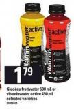 Glacéau Fruitwater 500 mL or Vitaminwater Active 450 mL