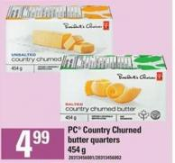 "Pc"" Country Churned Butter Quarters - 454 g"