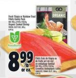Fresh Tilapia Or Rainbow Trout Fillets Family Pack Min. 900 G - 8.99/lb - 19.82/kg Organic Cooked Shrimp Frozen - 20/27 Size - 300 G