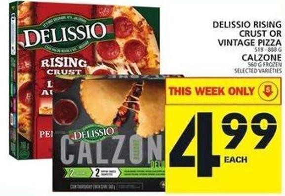 Delissio Rising Crust Or Vintage Pizza Or Calzone