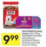Milk-bone Brushing Chews 535-708 g - Pedigree Dentastix 553-608 g or Whiskas Perfect Portions Cat Food 12 Pk 75-100 g
