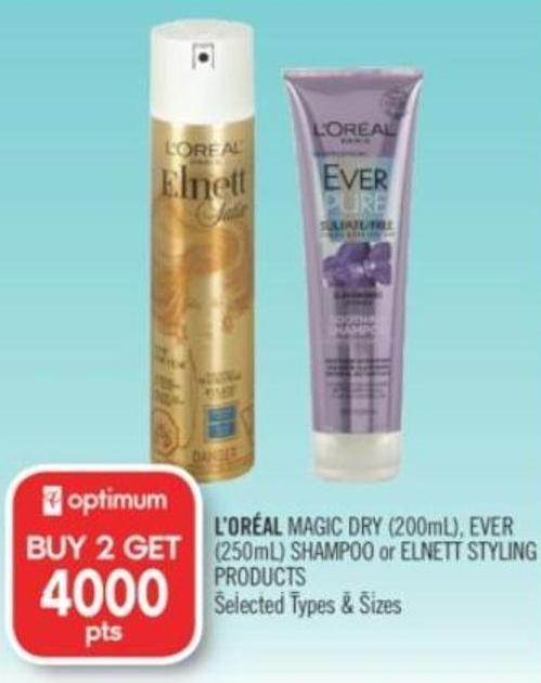 L'oréal Magic Dry (200ml) - Ever (250ml) Shampoo or Elnett Styling Products