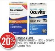 Bausch & Lomb Preservision (60's - 120's) or Ocuvite (50's - 60's) Ocular Vitamins