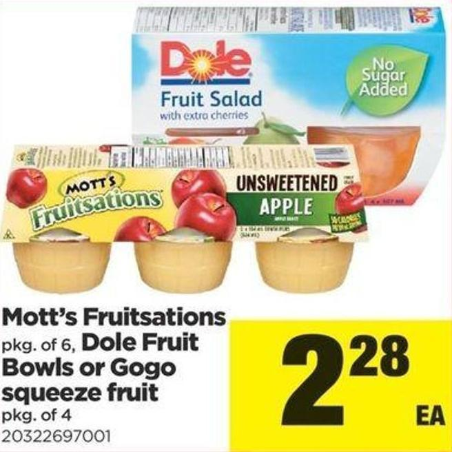 Mott's Fruitsations Pkg Of 6 - Dole Fruit Bowls Or Gogo Squeeze Fruit Pkg Of 4