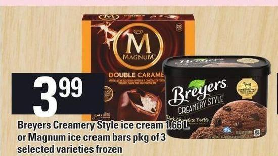 Breyers Creamery Style Ice Cream 1.66 L Or Magnum Ice Cream Bars Pkg Of 3