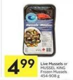 Live Mussels or Mussel King Frozen Mussels 454-908 g