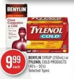 Benylin Syrup (250ml) or Tylenol Cold Products (40's - 50's)