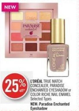 L'oréal True Match Concealer - Paradise Enchanted Eyeshadow or Color Riche Nail Enamel