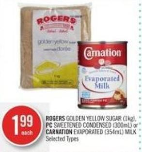 Rogers Golden Yellow Sugar (1kg) - PC Sweetened Condensed (300ml) or Carnation Evaporated (354ml) Milk