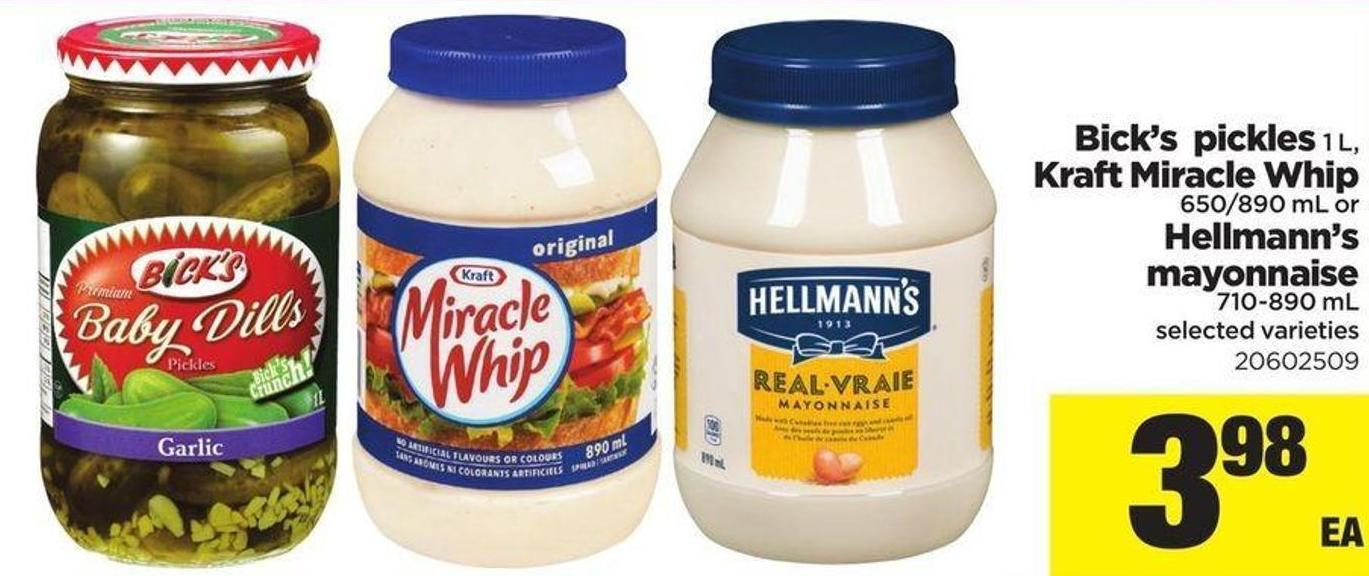 Bick's Pickles 1 L - Kraft Miracle Whip 650/890 Ml Or Hellmann's Mayonnaise 710-890 Ml