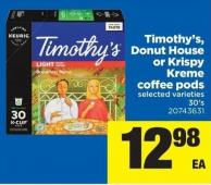 Timothy's - Donut House Or Krispy Kreme Coffee PODS - 30's
