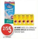 No Name Juice (10 X 200ml) or Almond Breeze Beverages