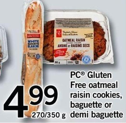 PC Gluten Free Oatmeal Raisin Cookies - Baguette Or Demi Baguette - 270/350 G