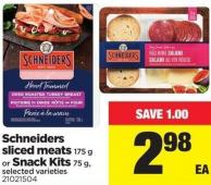 Schneiders Sliced Meats 175 G Or Snack Kits 75 G