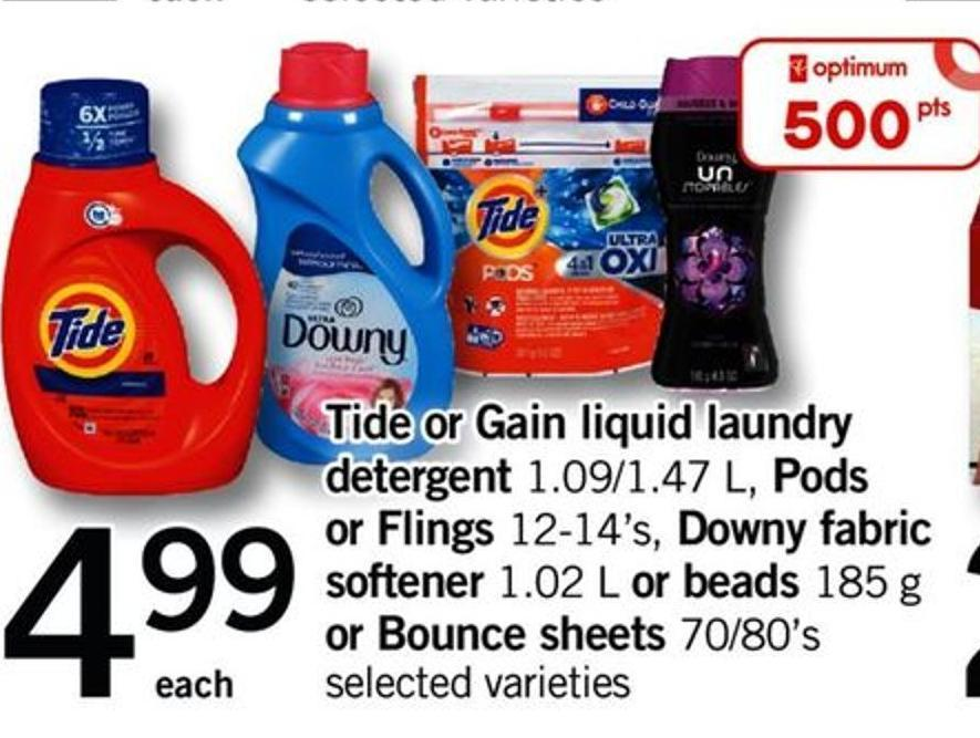 Tide Or Gain Liquid Laundry Detergent - 1.09/1.47 L - PODS Or Flings - 12-14's - Downy Fabric Softener - 1.02 L Or Beads - 185 G Or Bounce Sheets - 70/80's