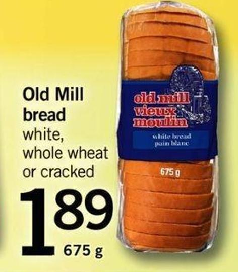 Old Mill Bread White - Whole Wheat Or Cracked