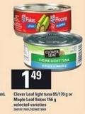 Clover Leaf Light Tuna - 85/170 g Or Maple Leaf Flakes - 156 g