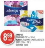 Tampax Tampons (32's - 36's) - Always Radiant Liners (96's) or Pads (20's - 28's)