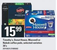 Timothy's - Donut House - Maxwell Or Nabob Coffee Pods.