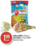 Koala Kones (200g) or Air Heads (170g) Candy