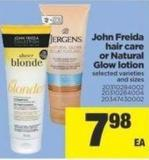 John Freida Hair Care Or Natural Glow Lotion