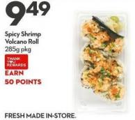 Spicy Shrimp  Volcano Roll  285g Pkg