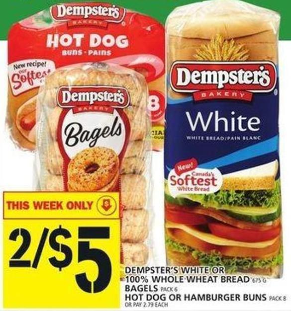 Dempster's White Or 100% Whole Wheat Bread Or Bagels Or Hot Dog Or Hamburger Buns