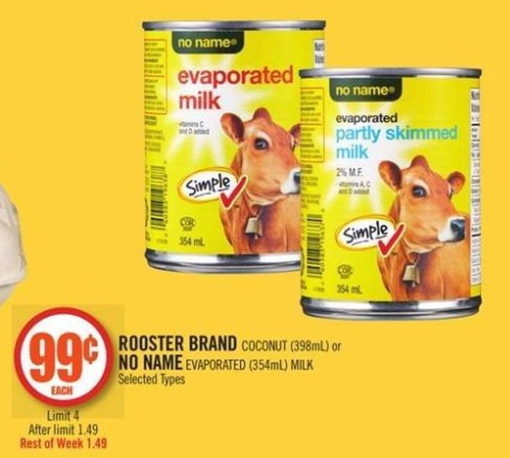 Rooster Brand Coconut (398ml) or No Name Evaporated (354ml) Milk