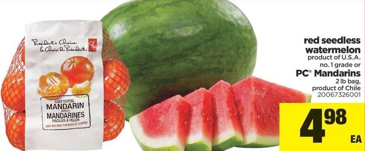 Red Seedless Watermelon Or PC Mandarins - 2 Lb Bag