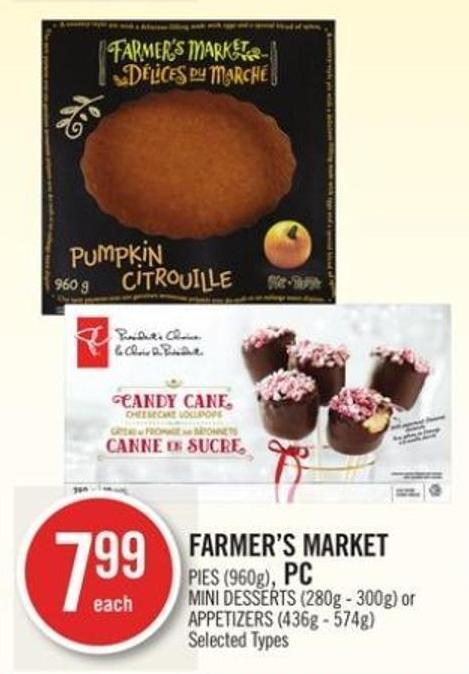 Farmer's Market Pies (960g) - PC Mini Desserts (280g - 300g) or Appetizers (436g - 574g)