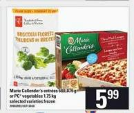Marie Callender's Entr'es - 680-879 G Or PC Vegetables - 1.75 Kg