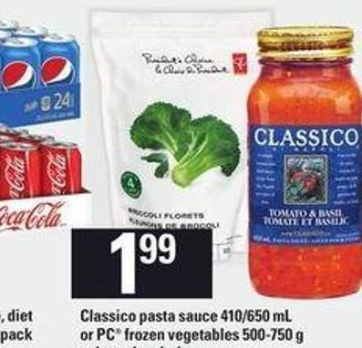 Classico Pasta Sauce - 410/650 mL or PC Frozen Vegetables - 500-750 g