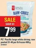 PC Pacific Large White Shrimp Raw Peeled 31-40 Per Lb - 400 g