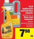 Clr Bathroom And Kitchen Cleaner 760/946 Ml Or Lime Rust Remover 828 Ml