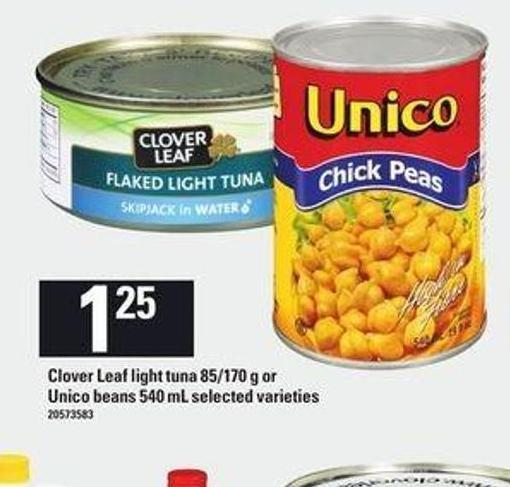 Clover Leaf Light Tuna - 85/170 g Or Unico Beans - 540 mL