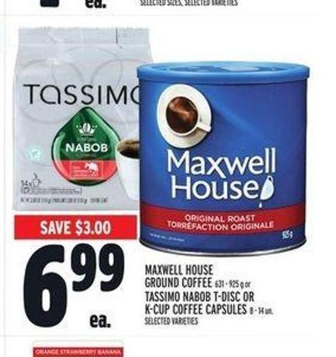 Maxwell House Ground Coffee 631 - 925 g or Tassimo Nabob T-disc or K-cup Coffee Capsules