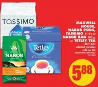 Maxwell House - Nabob PODS - Tassimo 8-16's Or Nabob Bag 300 g - Or Tetley Tea 80/144's